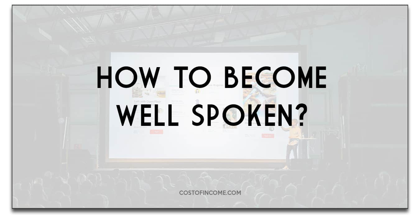 how to become well spoken