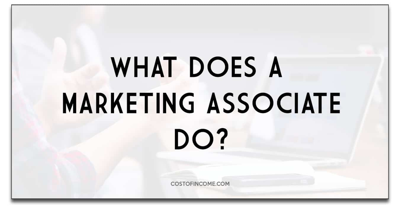 what does a marketing associate do
