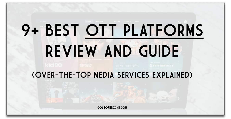 ott platform review costofincome