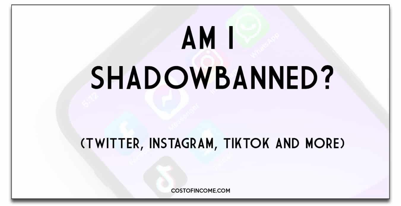 am i shadowbanned